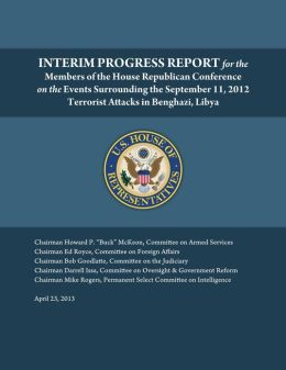 Interim progress report on benghazi
