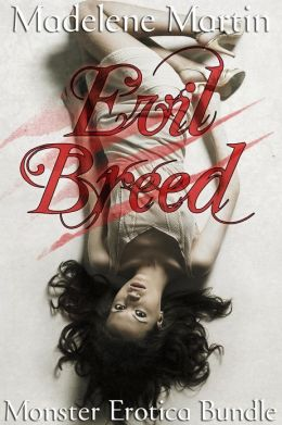 Evil Breed (Monster Erotica Bundle)
