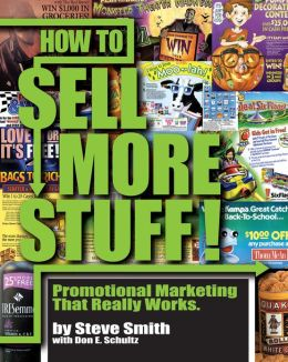 How to Sell More Stuff - Promotional Marketing That Really Works