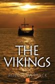Book Cover Image. Title: The Vikings, Author: Robert Wernick