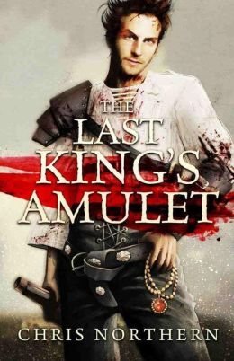 The Last King's Amulet (The Price of Freedom, #1)
