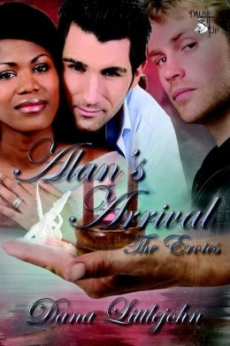 Alan's Arrival (The Erotes Series)