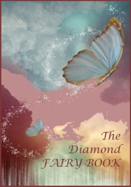 The Diamond Fairy Book (Illustrated)