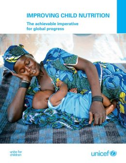 Improving Child Nutrition: The Achievable Imperative for Global Progress