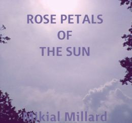 Rose Petals Of The Sun