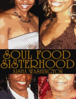 The Complete Soul Food Sisterhood Boxed Set