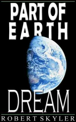 Part of Earth - Dream (Simple English Edition)