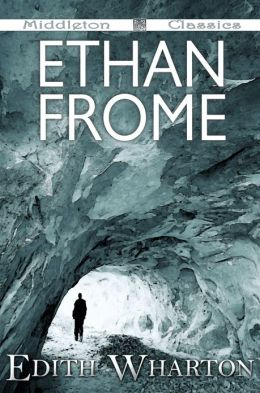 Ethan Frome (Middleton Classics)
