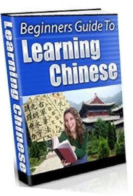 eBook about Beginner Guide to Learning Chinese - Easy Ways to learn Chinese...