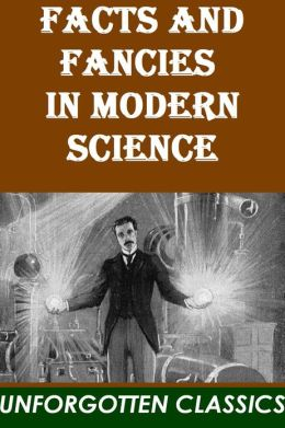 Facts and fancies in modern science by Sir John William Dawson