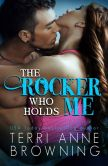 Book Cover Image. Title: The Rocker That Holds Me, Author: Terri Anne Browning