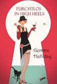 Book Cover Image. Title: Furchtlos in High Heels, Author: Gemma Halliday