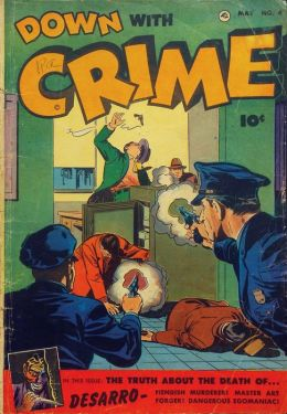 Down With Crime Number 4 Crime Comic Book