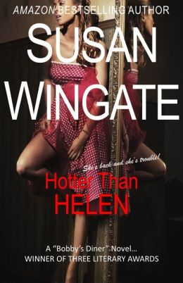 Hotter than Helen (for fans of: Sue Grafton, JD Robb, James Patterson, Elizabeth George, Erin Brockovich)