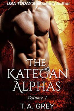 The Kategan Alphas Vol. 1 (Books 1-3)