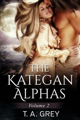 The Kategan Alphas Vol. 2 (Books 4-6)