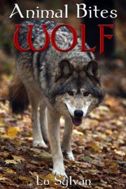 Animal Bites: WOLF