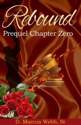 Rebound: Prequel Chapter Zero
