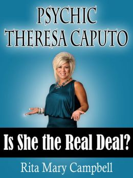 Psychic Theresa Caputo: Is She the Real Deal?