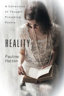 Reality : A Collection of Thought Provoking Poetry