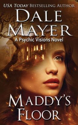 Maddy's Floor (Book 3 of Psychic Visions Series)