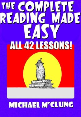 The Complete Reading Made Easy