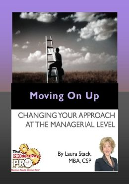 Moving on UP - Changing Your Approach at the Managerial Level