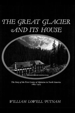 The Great Glacier and Its House