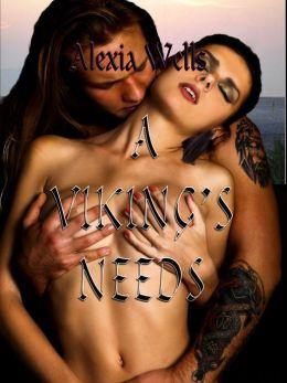 A Viking's Needs