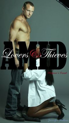 Amid Lovers and Thieves
