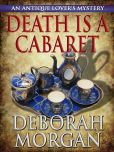 Book Cover Image. Title: Death is a Cabaret - A Jeff Talbot Mystery, Author: Deborah Morgan