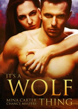It's a Wolf Thing (Endtimes, #1)