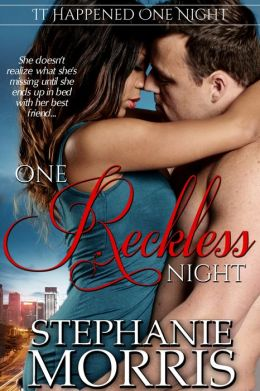 One Reckless Night (It Happened One Night, Book 1)