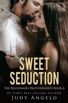 Sweet Seduction (The BAD BOY BILLIONAIRES Series, #6)