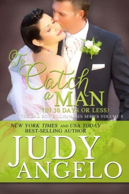 To Catch a Man (in 30 Days or Less)