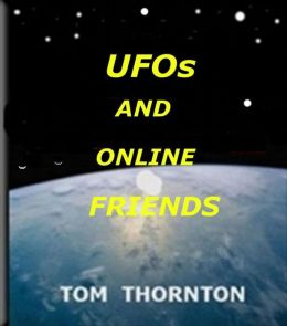UFOs AND ONLINE FRIENDS