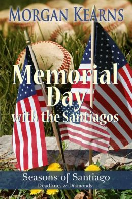 Memorial Day with the Santiagos (Seasons of Santiago, #1)