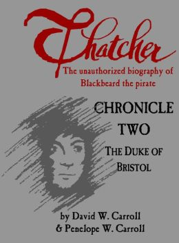 Thatcher: Chronicle Two, The Duke of Bristol