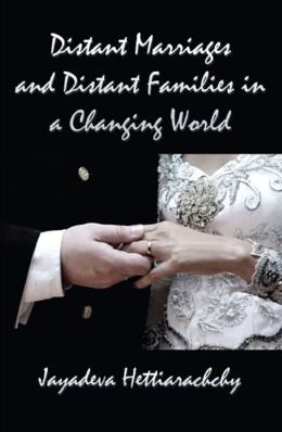 Distant Marriages and Distant Families in a Changing World