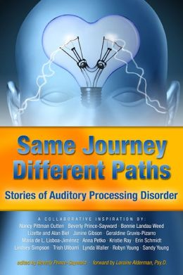 Same Journey Different Paths, Stories of Auditory Processing Disorder