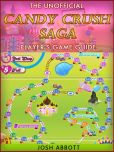 Book Cover Image. Title: Candy Crush Saga Game Guide, Author: Josh Abbott