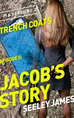 Trench Coats, Episode II: Jacob's Story