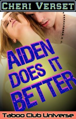 Brother Does It Better (brother sister sex erotica)