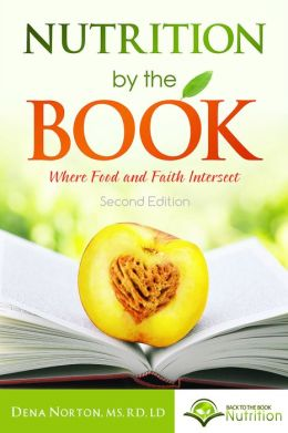 Nutrition By The Book: Where Food and Faith Intersect