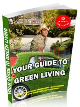 Your Guide to Green Living