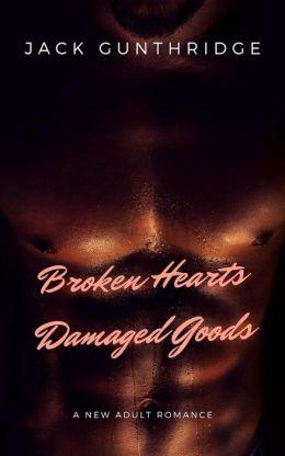Broken Hearts Damaged Goods