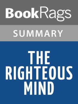 The Righteous Mind by Jonathan Haidt l Summary & Study Guide