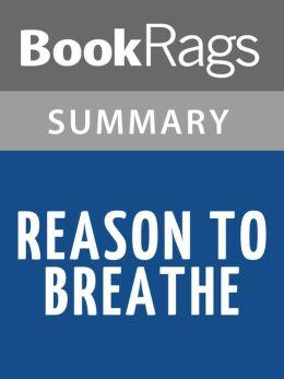 Reason To Breathe by Rebecca Donovan l Summary & Study Guide
