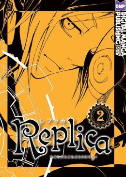 Replica Vol. 2 (Shonen Manga)