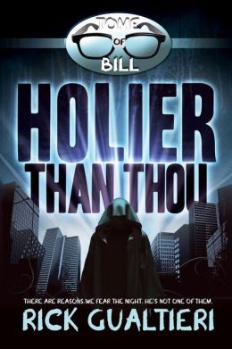 Holier Than Thou (The Tome of Bill - Book 4)